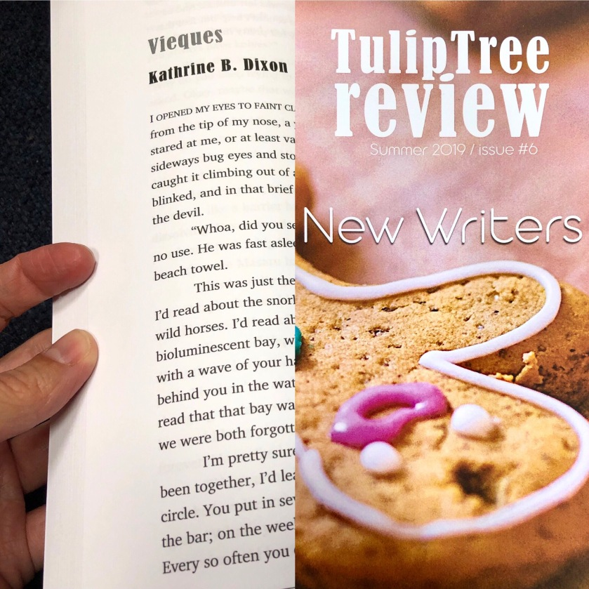 "My story ""Vieques"" appears in the first New Writers issue of Tulip Tree Review."
